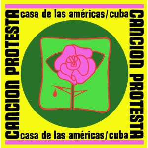 Cancion-Protesta-Casa-De-Las-Americas-Cuba-cover